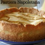 Pastiera Napoletana: Wheat Berries and Ricotta = Heaven