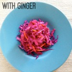 Red Cabbage Slaw with Ginger