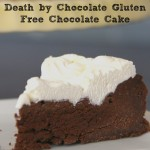 Death by Chocolate Gluten Free Chocolate Cake